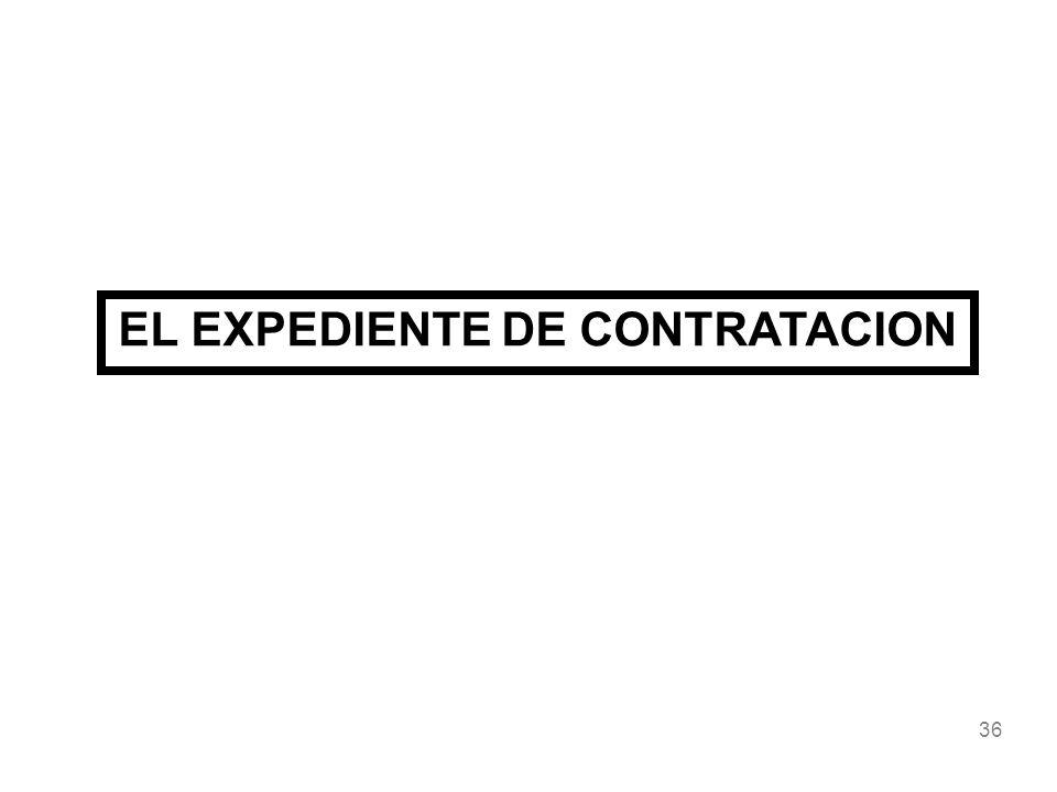 36 EL EXPEDIENTE DE CONTRATACION