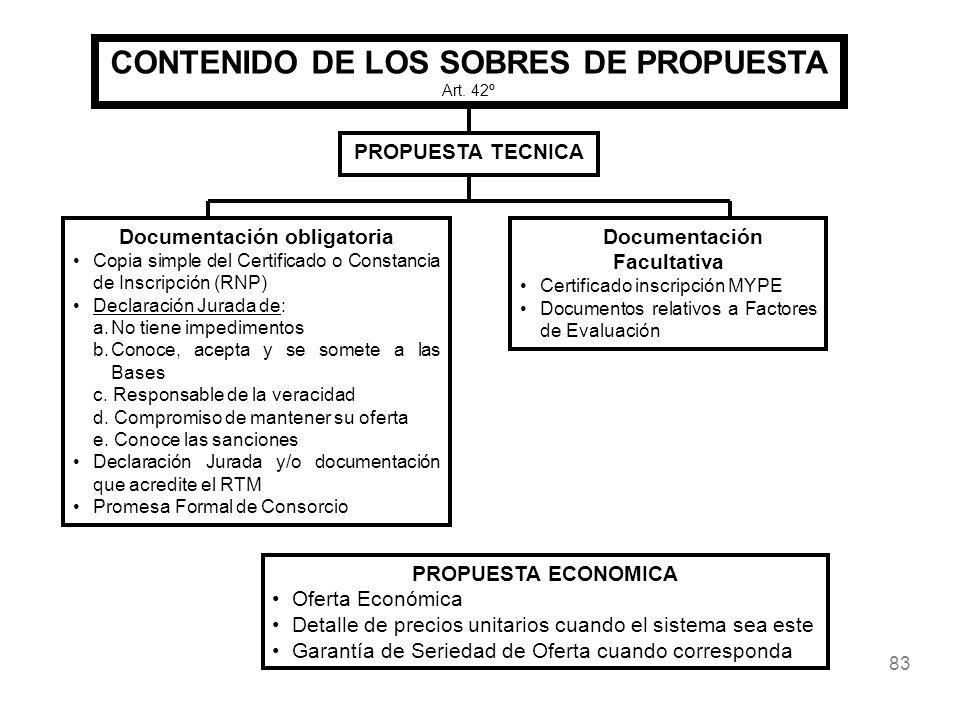 83 CONTENIDO DE LOS SOBRES DE PROPUESTA Art. 42º PROPUESTA TECNICA Documentación obligatoria Copia simple del Certificado o Constancia de Inscripción