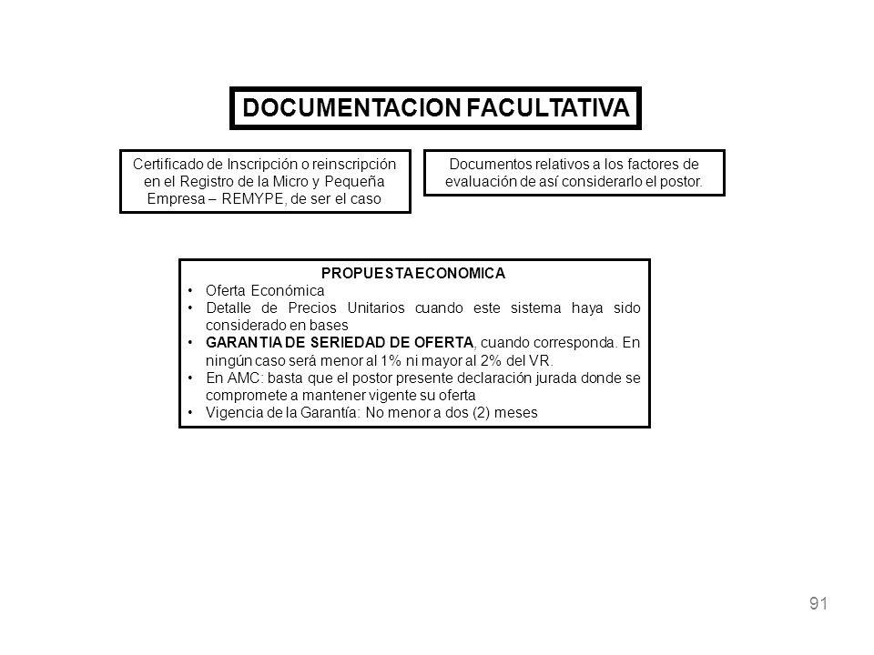 91 DOCUMENTACION FACULTATIVA PROPUESTA ECONOMICA Oferta Económica Detalle de Precios Unitarios cuando este sistema haya sido considerado en bases GARA
