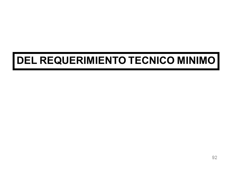 92 DEL REQUERIMIENTO TECNICO MINIMO