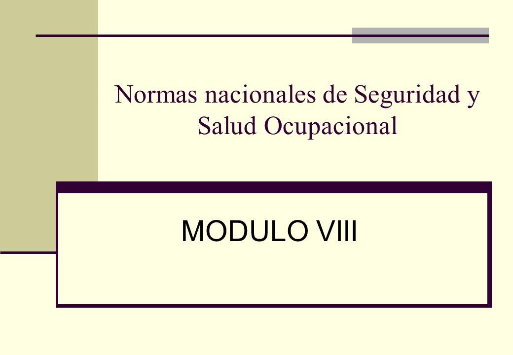 Normas nacionales de Seguridad y Salud Ocupacional MODULO VIII