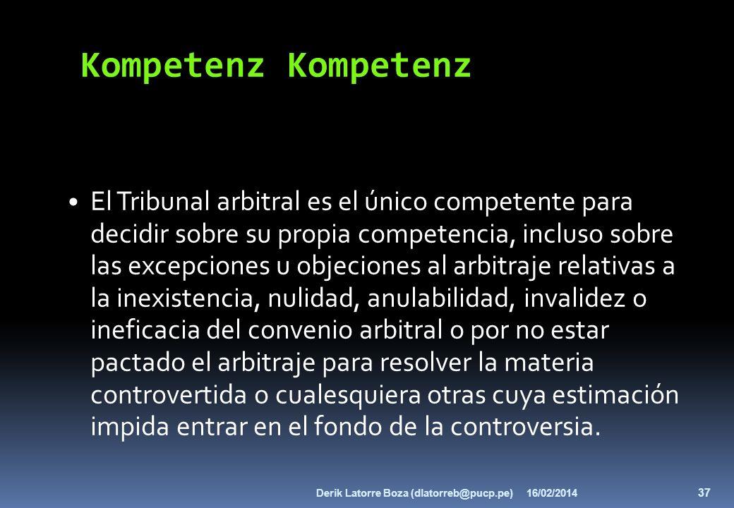 El Tribunal arbitral es el único competente para decidir sobre su propia competencia, incluso sobre las excepciones u objeciones al arbitraje relativa