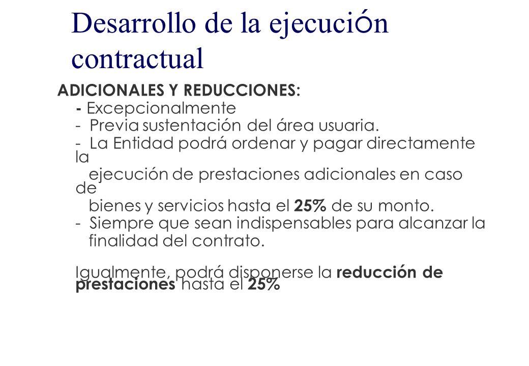 Vigencia del contrato BIENES Y SERVICIOS : desde el día siguiente de su suscripción (o desde la recepción de la orden de compra o de servicio) hasta q