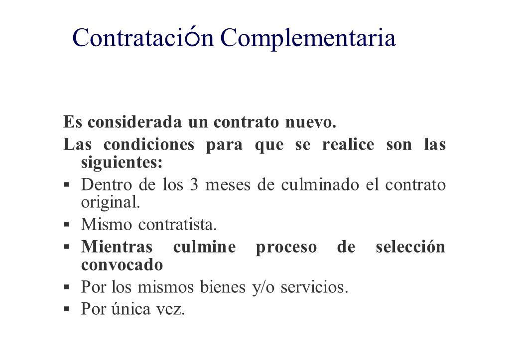 Culminaci ó n del contrato CULMINACIÓN DEL CONTRATO En caso de BIENES Y SERVICIOS: conformidad de la última prestación más el pago correspondiente (pa
