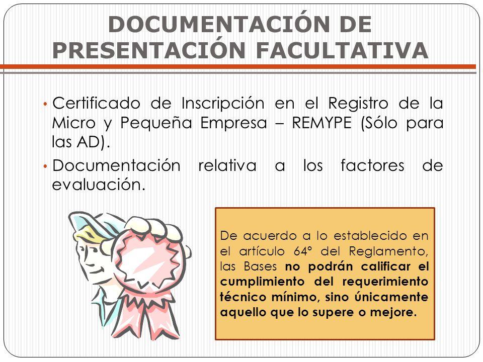 Certificado de Inscripción en el Registro de la Micro y Pequeña Empresa – REMYPE (Sólo para las AD). Documentación relativa a los factores de evaluaci