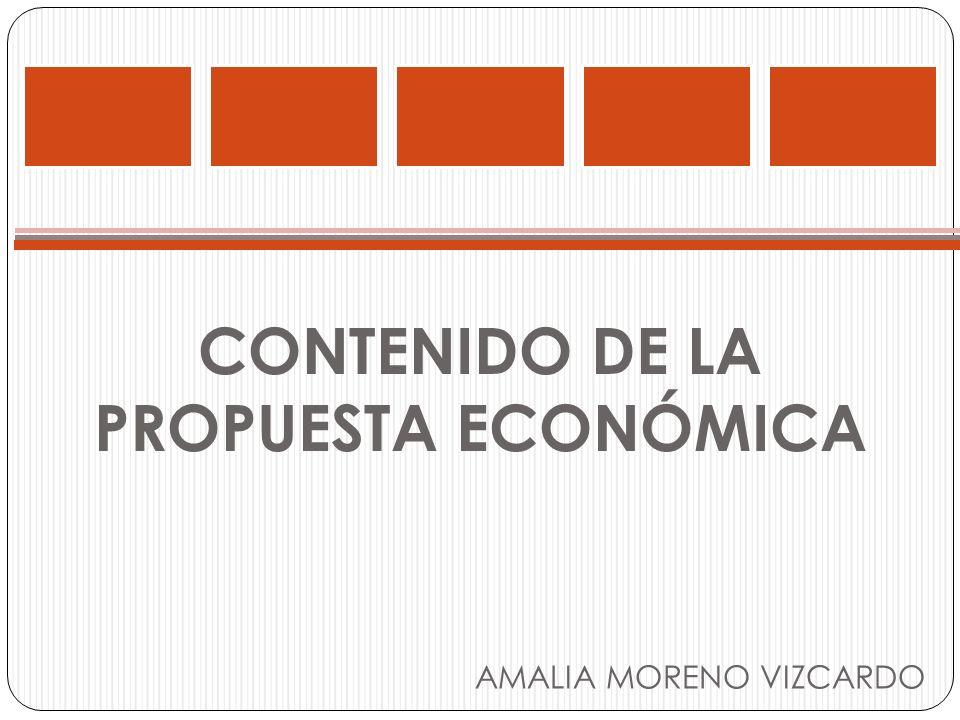 CONTENIDO DE LA PROPUESTA ECONÓMICA AMALIA MORENO VIZCARDO
