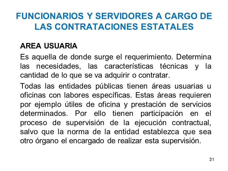 ORGANO ENCARGADA DE LAS CONTRATACIONES Planifica y efectúa las acciones de abastecimiento al interior de la Entidad.
