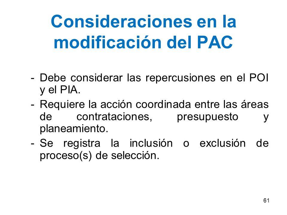…casos en los que el PAC requiere una modificación Segundo: Si el valor referencial difiere en más de 25% del valor estimado y ello varía el tipo de p