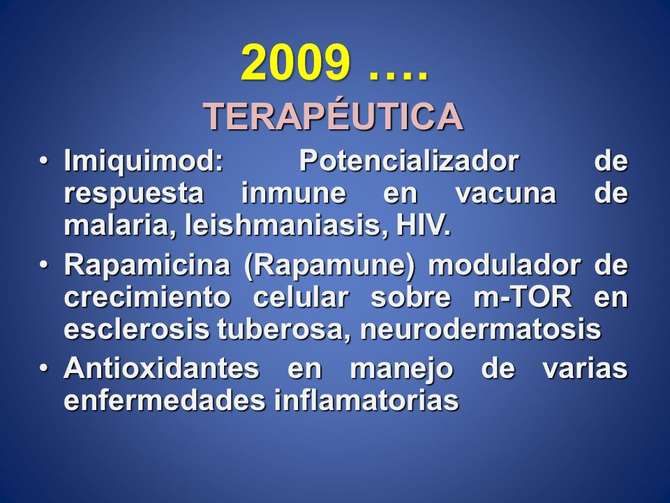 TERAPÉUTICA Imiquimod: Potencializador de respuesta inmune en vacuna de malaria, leishmaniasis, HIV.Imiquimod: Potencializador de respuesta inmune en
