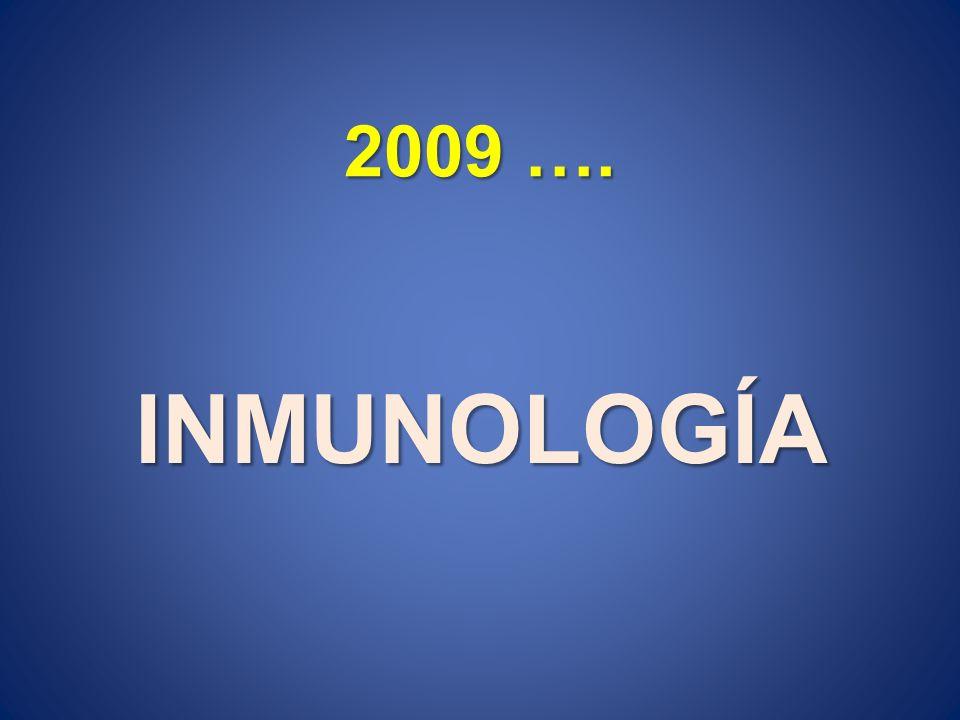 2009 …. INMUNOLOGÍA