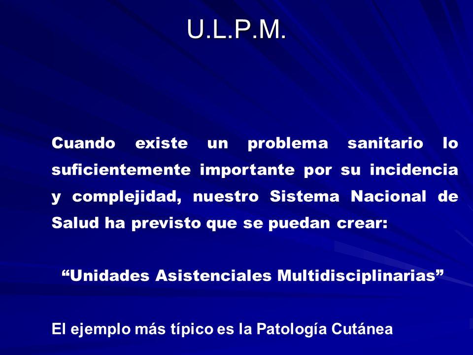 Una vez establecido el protocolo de la ULPM en todos sus detalles el CP es el encargado de que toda su normativa se cumpla estrictamente.
