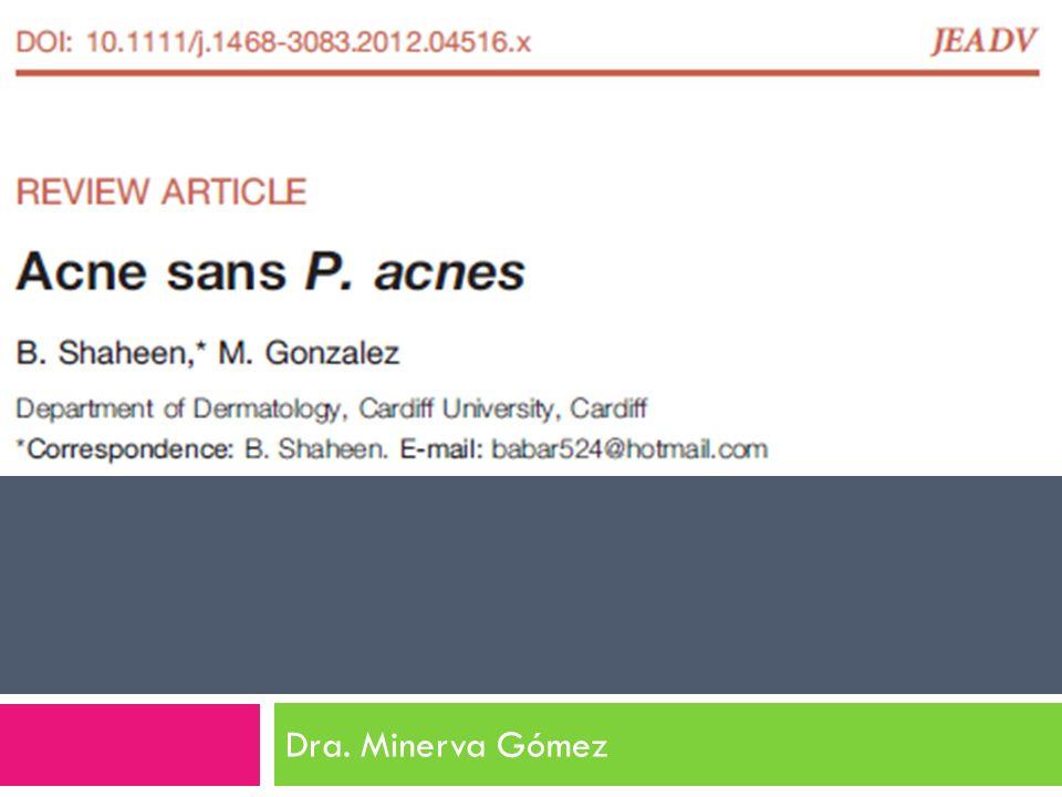 Potenciación de la inflamación por P. acnes y otros contenidos intracelulares