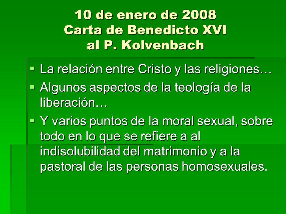 10 de enero de 2008 Carta de Benedicto XVI al P. Kolvenbach La relación entre Cristo y las religiones… La relación entre Cristo y las religiones… Algu