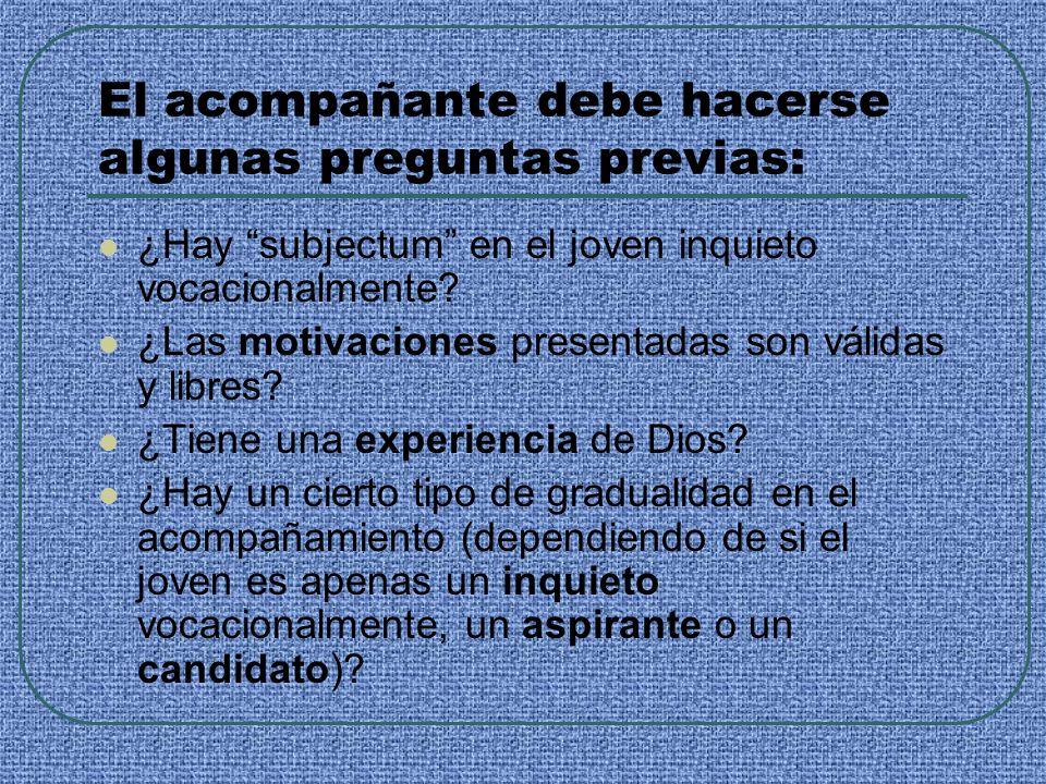 5.Prenoviciado Etapa de probación, preparación y selección del candidato.