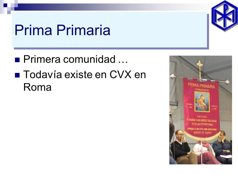 Prima Primaria Primera comunidad … Todavía existe en CVX en Roma
