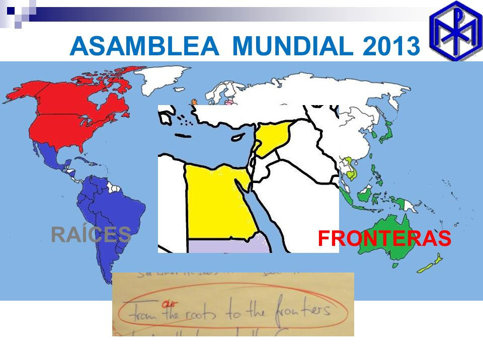 RAÍCES FRONTERAS ASAMBLEA MUNDIAL 2013