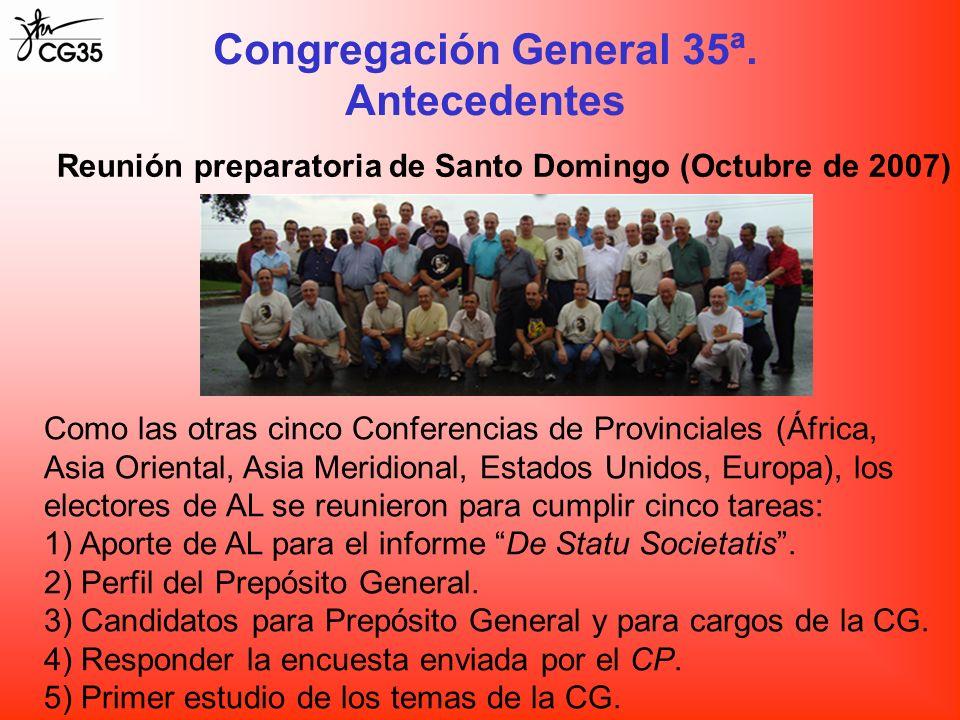 Congregación General 35ª. Antecedentes Reunión preparatoria de Santo Domingo (Octubre de 2007) Como las otras cinco Conferencias de Provinciales (Áfri