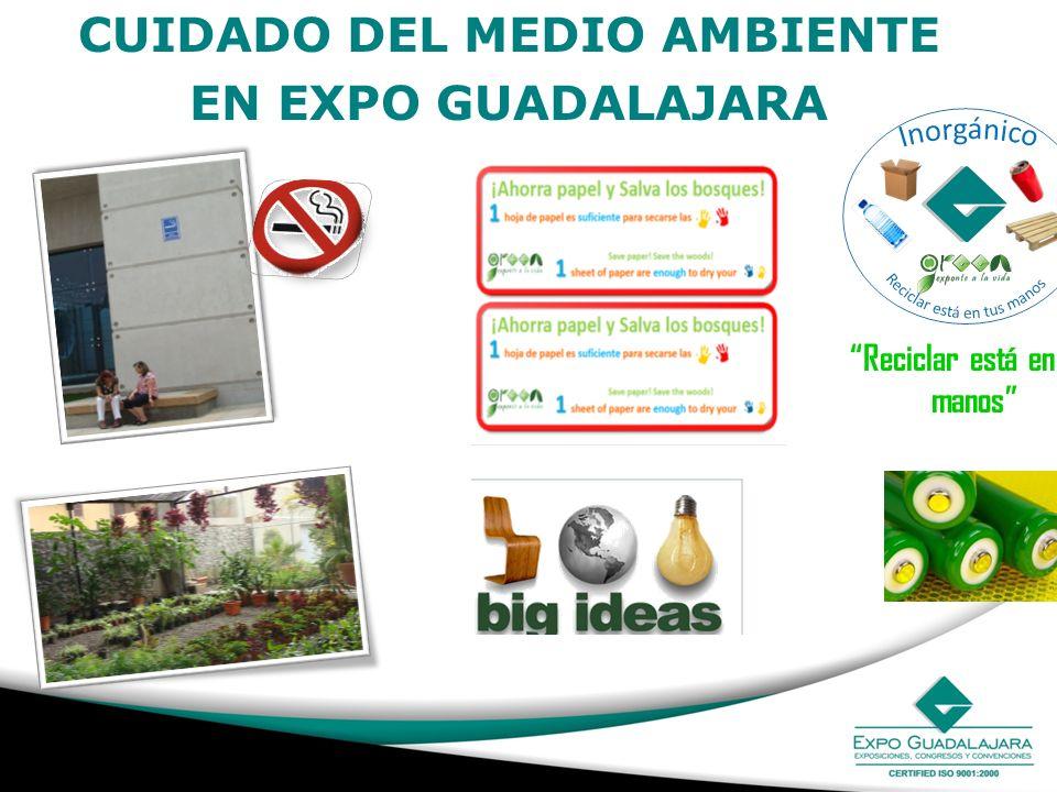 CUIDADO DEL MEDIO AMBIENTE EN EXPO GUADALAJARA Reciclar está en tus manos
