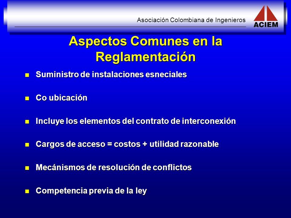 Asociación Colombiana de Ingenieros Aspectos Comunes en la Reglamentación Suministro de instalaciones esneciales Suministro de instalaciones esneciale