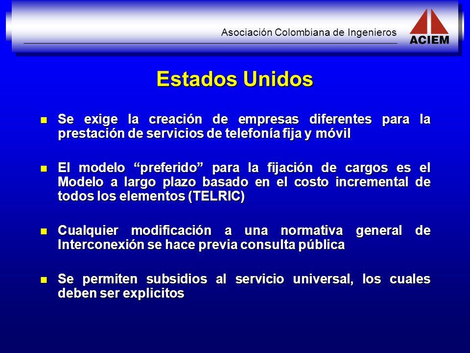 Asociación Colombiana de Ingenieros Estados Unidos Se exige la creación de empresas diferentes para la prestación de servicios de telefonía fija y móv
