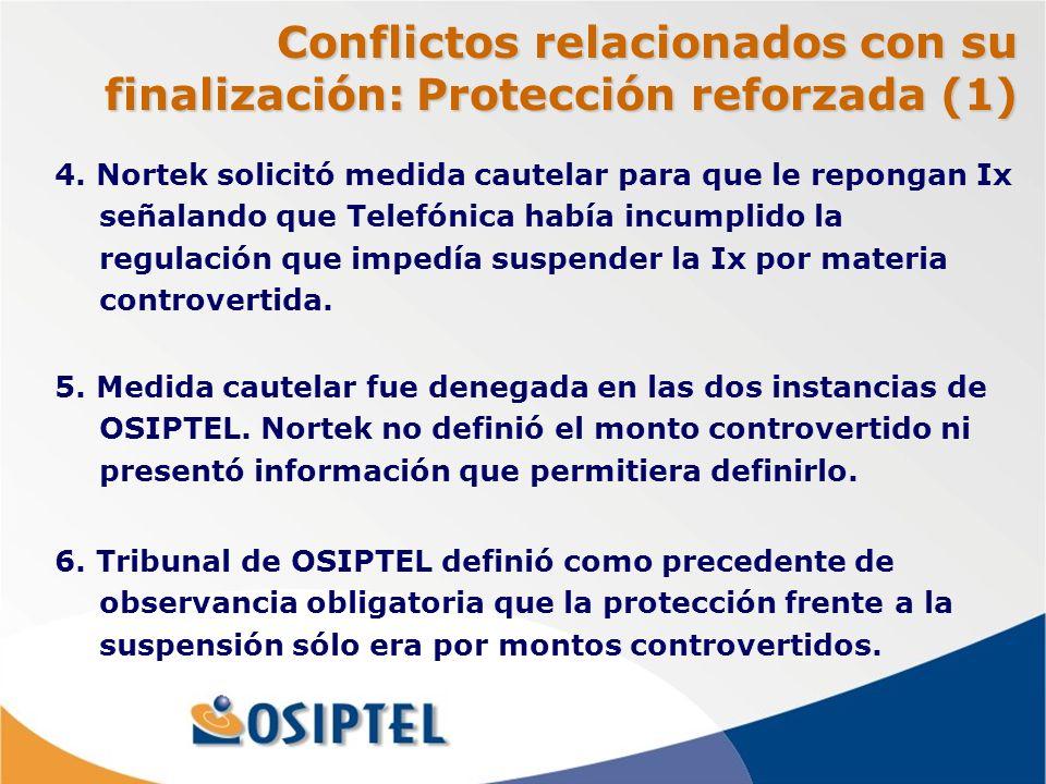 Conflictos relacionados con su finalización: Protección reforzada (1) 5.
