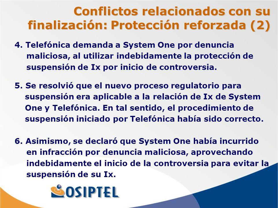 Conflictos relacionados con su finalización: Protección reforzada (2) 4.