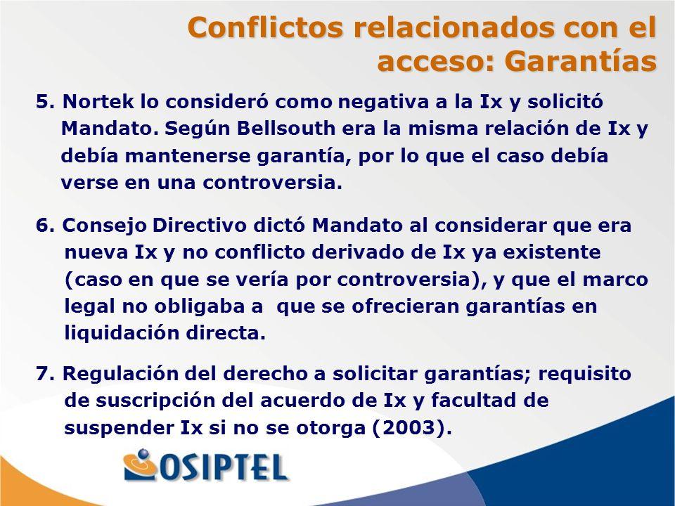 Conflictos relacionados con el acceso: Garantías 6.