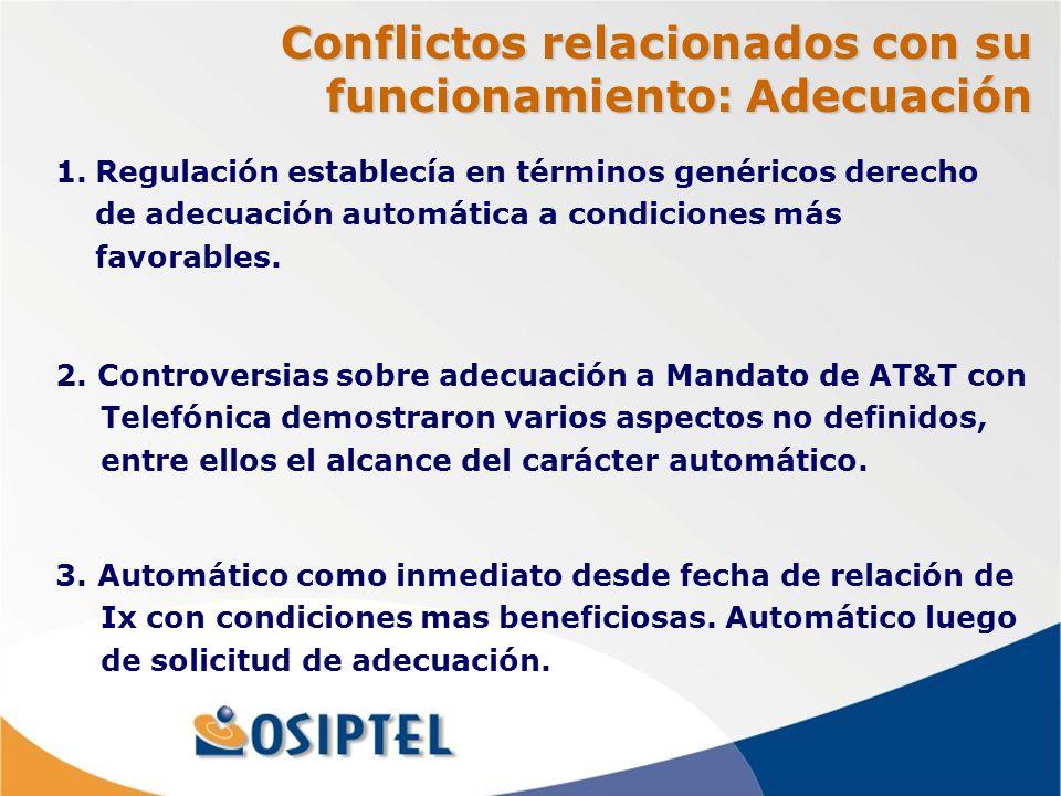 Conflictos relacionados con su funcionamiento: Adecuación 2.