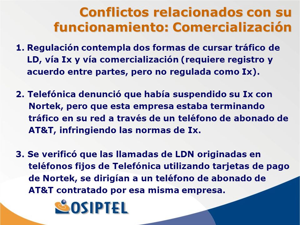 Conflictos relacionados con su funcionamiento: Comercialización 2.
