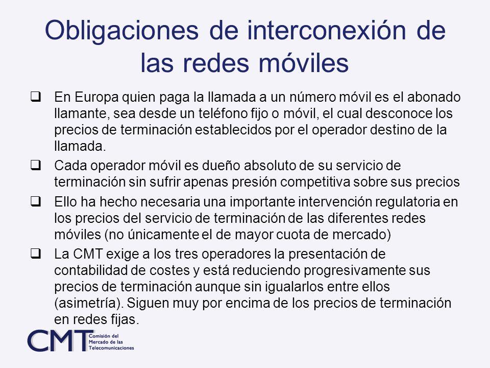 Obligaciones de interconexión de las redes móviles En Europa quien paga la llamada a un número móvil es el abonado llamante, sea desde un teléfono fij