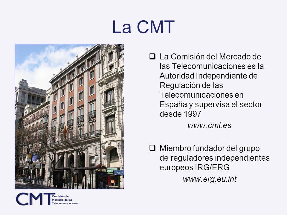 La CMT La Comisión del Mercado de las Telecomunicaciones es la Autoridad Independiente de Regulación de las Telecomunicaciones en España y supervisa e