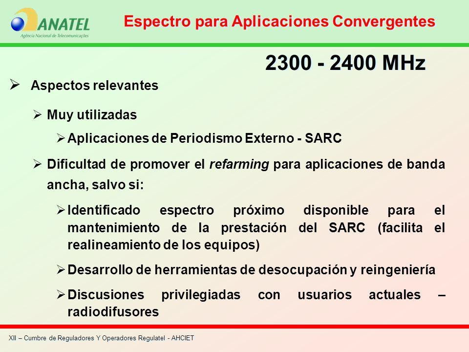 XII – Cumbre de Reguladores Y Operadores Regulatel - AHCIET Aspectos relevantes Muy utilizadas Aplicaciones de Periodismo Externo - SARC Dificultad de