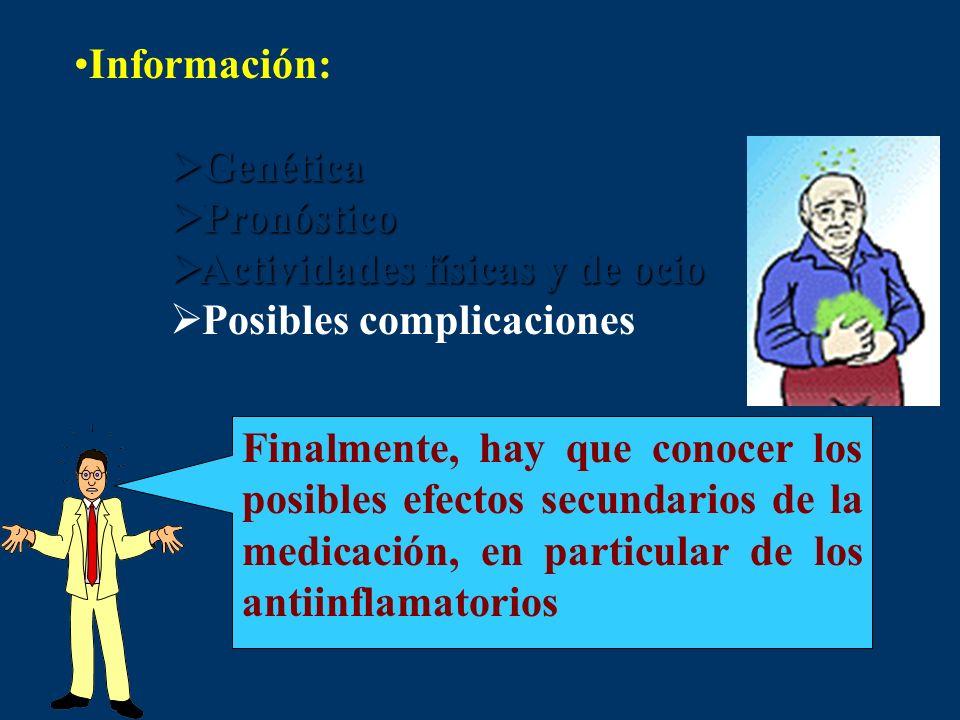 Información: Genética Genética Pronóstico Pronóstico Actividades físicas y de ocio Actividades físicas y de ocio Posibles complicaciones Finalmente, h