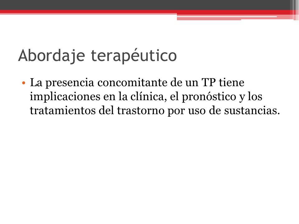 La presencia concomitante de un TP tiene implicaciones en la clínica, el pronóstico y los tratamientos del trastorno por uso de sustancias.