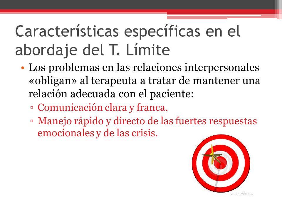 Características específicas en el abordaje del T.