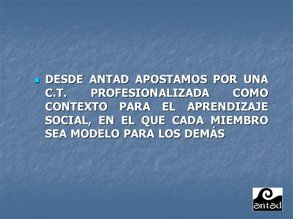DESDE ANTAD APOSTAMOS POR UNA C.T.