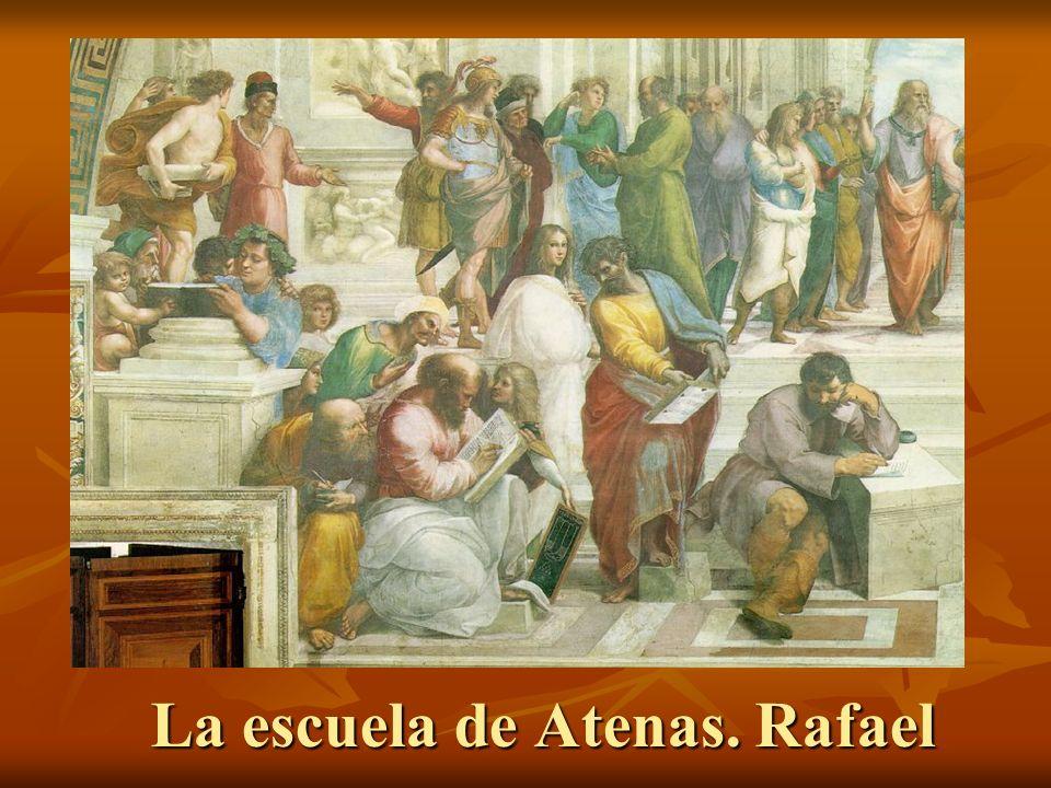 La escuela de Atenas. Rafael La escuela de Atenas. Rafael
