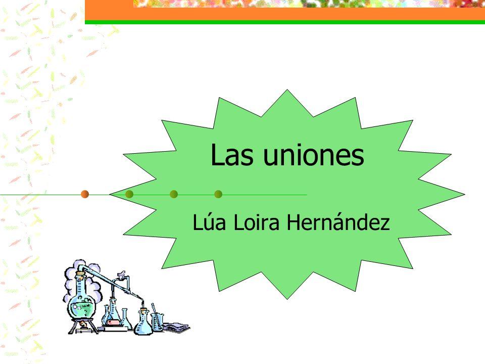 Las uniones Lúa Loira Hernández