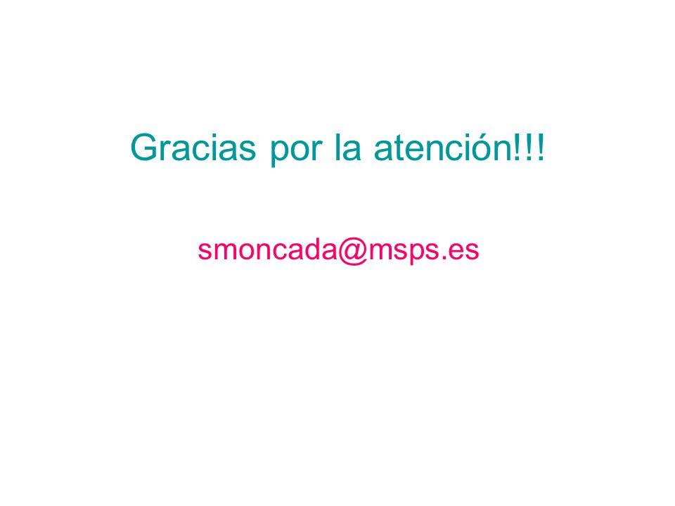 Gracias por la atención!!! smoncada@msps.es