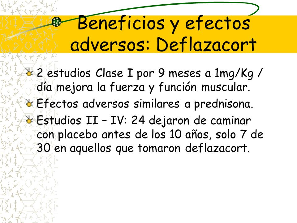 No se define momento de inicio ni tiempo de duración. Efectos adversos, aumento de peso y Cushing Recomiendan ejercicios y dieta Inicio de tratamiento