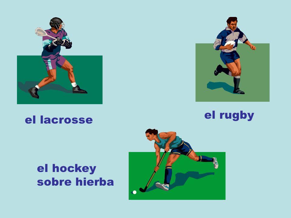 el lacrosse el rugby el hockey sobre hierba
