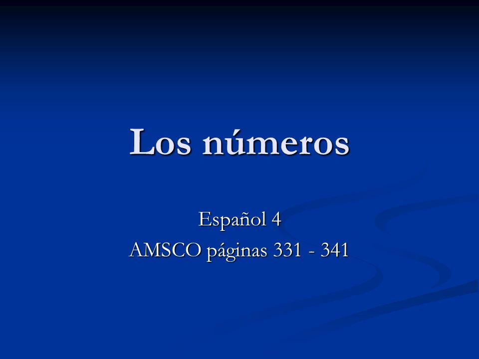 Los números Español 4 AMSCO páginas 331 - 341