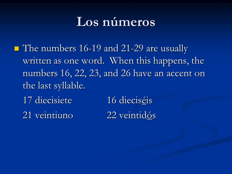 Los números The only numerals that vary with gender are uno (una, un) and the compounds of ciento (doscientos, doscientas trescientos, trescientas) The only numerals that vary with gender are uno (una, un) and the compounds of ciento (doscientos, doscientas trescientos, trescientas) un libroa (one) book una pluma a (one) pen