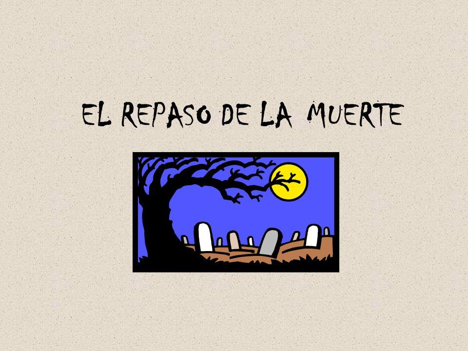 EL REPASO DE LA MUERTE