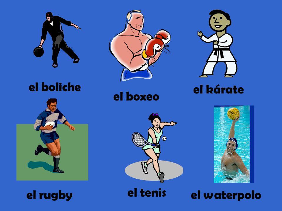 el boliche el boxeo el kárate el rugby el tenis el waterpolo