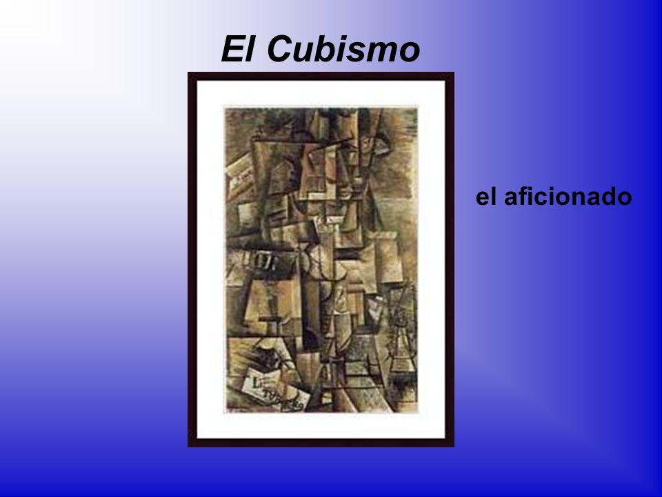 el aficionado El Cubismo