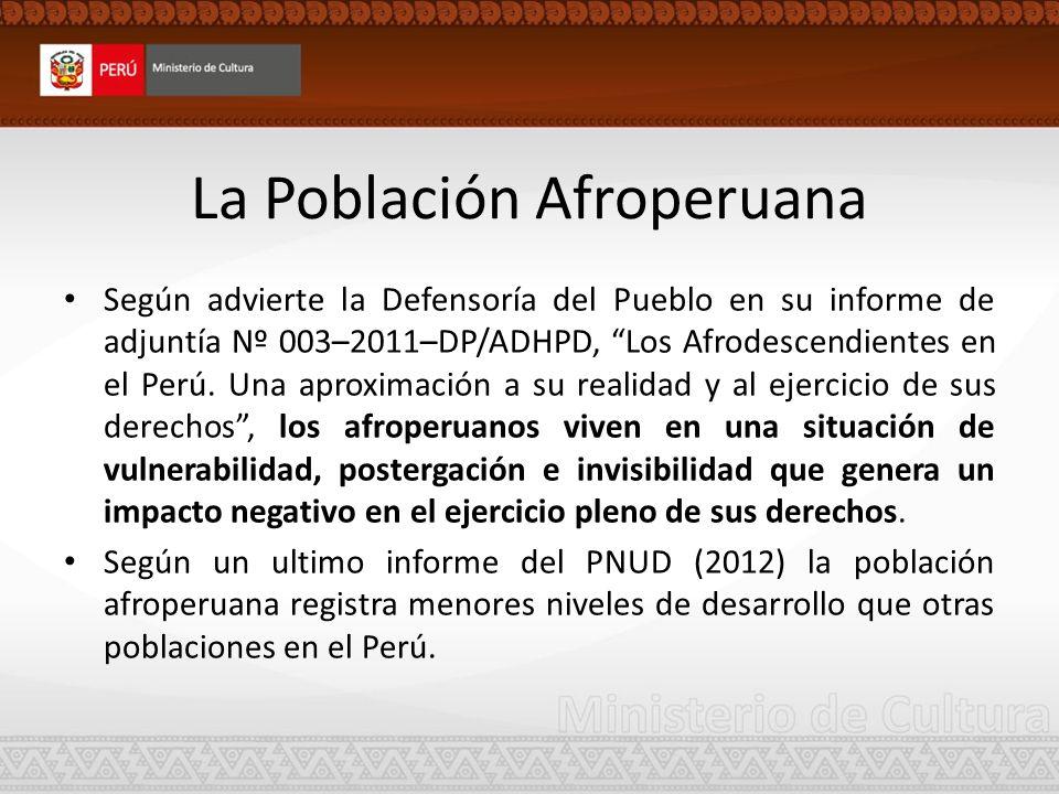 La población Afroperuana Pobreza Según la ENAHO 2004 y la ENCO 2006 el 35.7% de las y los afroperuanos se encuentra en situación de pobreza la cual supera el porcentaje del promedio nacional (34.8%).
