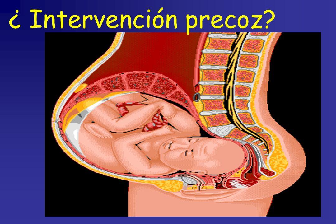 ¿ Intervención precoz?