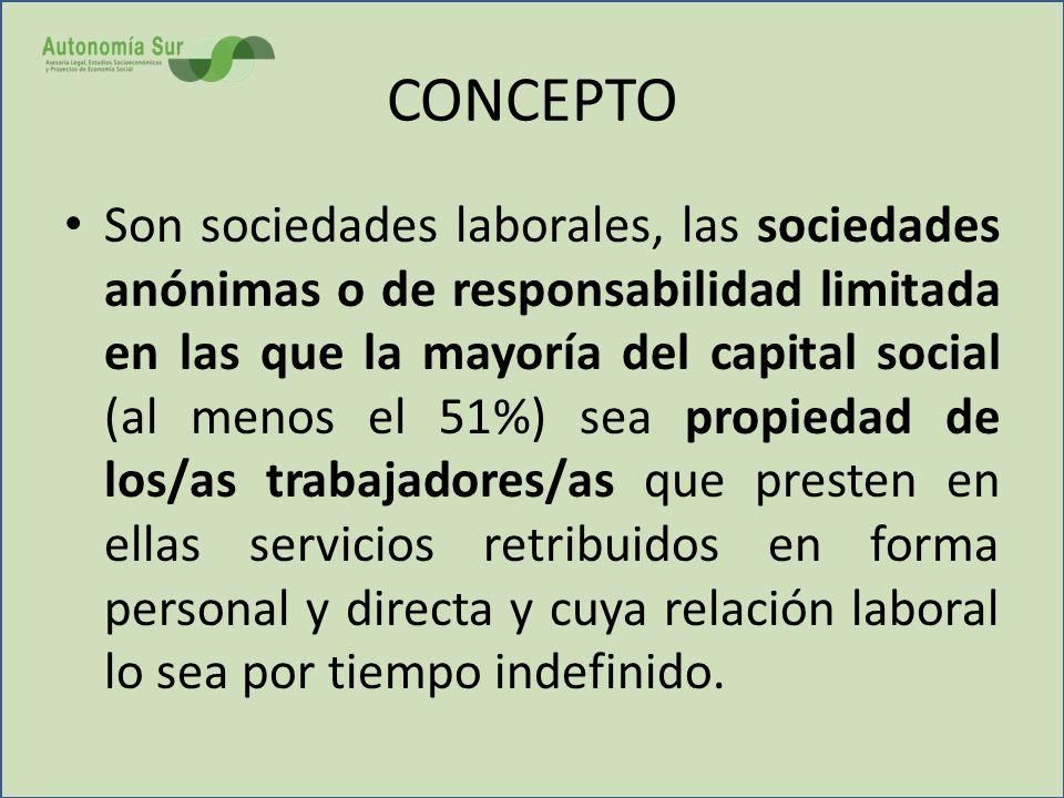 SOCIOS (I) Hay dos clases de socios en las sociedades laborales: A) SOCIOS TRABAJADORES (o de clase laboral) Que aportan su trabajo y capital B) SOCIOS GENERALES (o capitalistas) Que aportan exclusivamente su capital