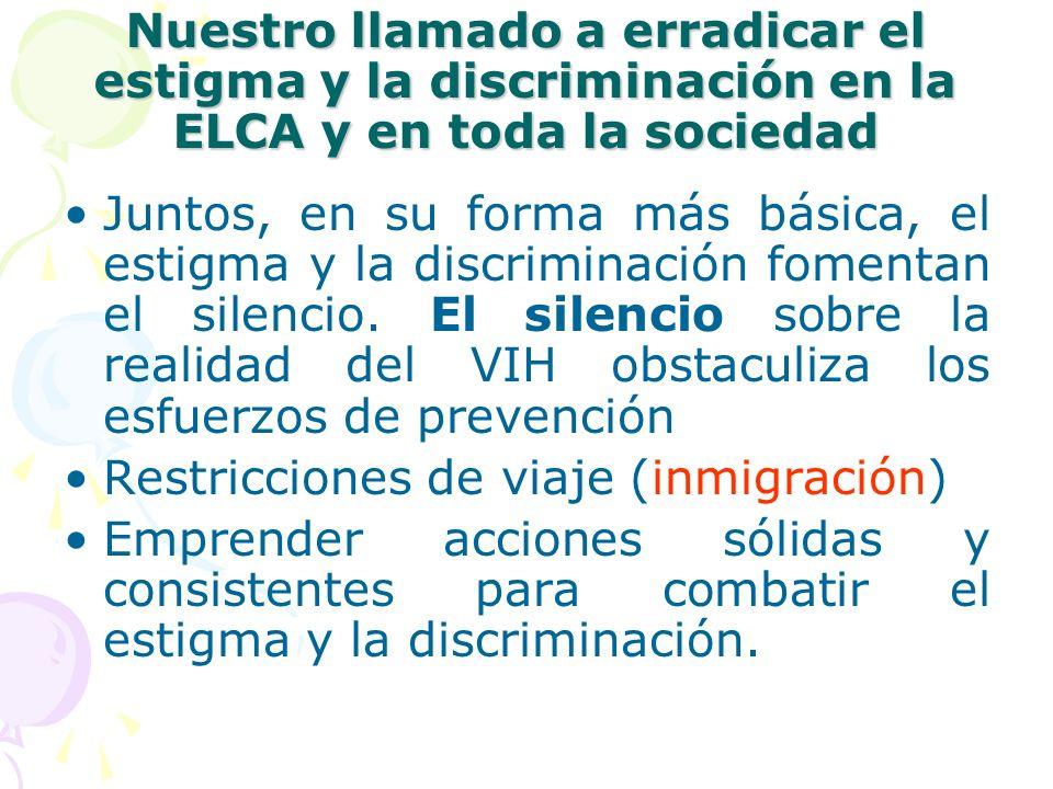 Nuestro llamado a erradicar el estigma y la discriminación en la ELCA y en toda la sociedad Juntos, en su forma más básica, el estigma y la discrimina